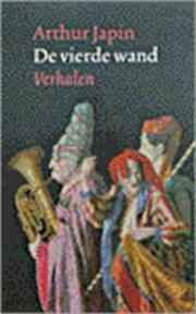 De vierde wand - Arthur Japin (ISBN 9789029522847)
