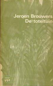 De toteltuin - Jeroen Brouwers