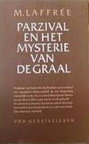 Parzival en het mysterie van de graal - M. Laffrée (ISBN 9789060382301)