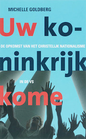 Uw koninkrijk kome - M. Goldberg (ISBN 9789025957599)