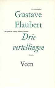 Drie vertellingen - Gustave Flaubert (ISBN 9789020423372)
