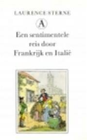 Een sentimentele reis door Frankrijk en Italië - Laurence Sterne, Frans Kellendonk (ISBN 9789025350475)