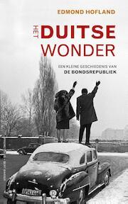 Het Duitse wonder - Edmond Hofland (ISBN 9789035144071)