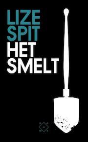 Het smelt - Lize Spit (ISBN 9789082410617)