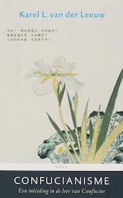 Confucianisme - Karel L. van der Leeuw (ISBN 9789026318054)