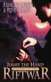 Legends of the riftwar (03): jimmy the hand - Feist R (ISBN 9780006483908)