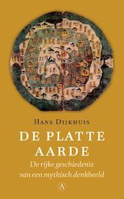 De platte aarde - Hans Dijkhuis (ISBN 9789025301293)