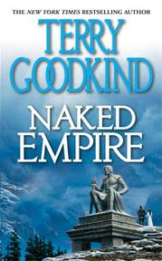Sword of truth (08): naked empire - Goodkind T (ISBN 9780765344304)