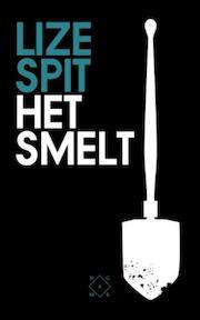 Het smelt - Lize Spit (ISBN 9789082410662)