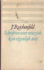 Schryven over muziek - Reichenfeld (ISBN 9789029009492)