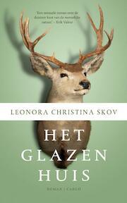 Het glazen huis - Leonora Christina Skov (ISBN 9789023495796)