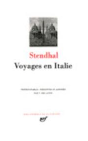 Voyages en Italie - Stendhal