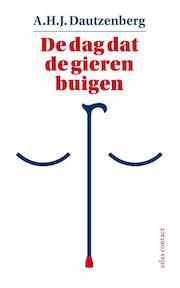 De dag dat de gieren buigen - A.H.J. Dautzenberg (ISBN 9789025449223)