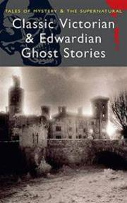 Classic Victorian and Edwardian Ghost Stories - Rex Collings (ISBN 9781840220667)