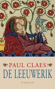 De leeuwerik - Paul Claes (ISBN 9789023462798)