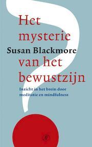 Het mysterie van het bewustzijn - Susan Blackmore (ISBN 9789029573863)
