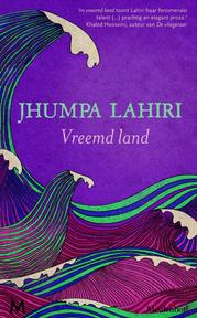 Vreemd land - Jhumpa Lahiri (ISBN 9789029087070)