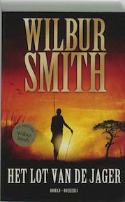 Het lot van de jager - Wilbur Smith (ISBN 9789022552155)
