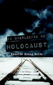 Ik overleefde de Holocaust - Nanette König-Blitz (ISBN 9789044632361)