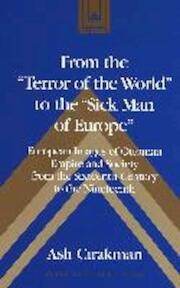 From the 'Terror of the World' to the 'Sick Man of Europe' - Asli Çirakman (ISBN 9780820451893)
