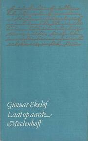 Laat op aarde - Gunnar Ekelof (ISBN 9789029004398)