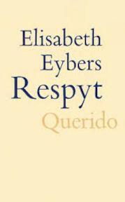 Respijt - Elisabeth Eybers (ISBN 9789021461908)