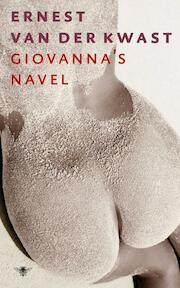 Giovanna's navel - Ernest van der Kwast (ISBN 9789023474227)