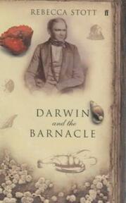 Darwin and the Barnacle - Rebecca Stott (ISBN 9780571209668)