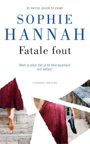 Fatale fout - Sophie Hannah (ISBN 9789026145155)