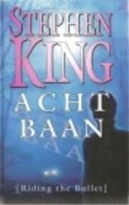 Achtbaan - Stephen King, Hugo Kuipers (ISBN 9789024539789)