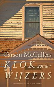 Klok zonder wijzers - Carson McCullers (ISBN 9789025303648)