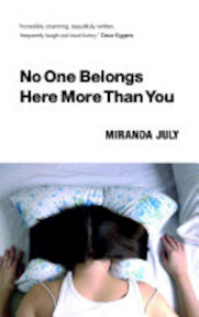 No One Belongs Here More Than You - Miranda July (ISBN 9781847671165)