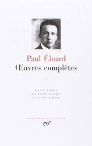 Oeuvres complètes - Paul Éluard
