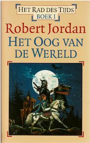 Het rad des tijds/ 1 Het oog van de wereld - Robert Jordan (ISBN 9789024510559)