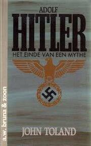 Adolf Hitler het einde van een mythe - J. Toland (ISBN 9789022953143)