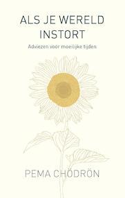 Als je wereld instort - Pema Chödrön (ISBN 9789025906788)