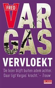 Vervloekt - F. Vargas (ISBN 9789044515435)