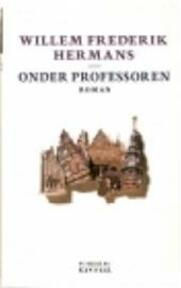 Onder professoren - Willem Frederik Hermans (ISBN 9789023435747)