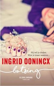 Botsing - Ingrid Oonincx (ISBN 9789461093455)