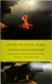 Over de Styx - Mark Pieters, Patrick de Rynck (ISBN 9789025301835)