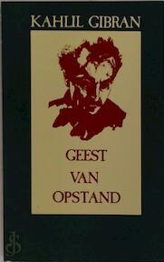 Geest van opstand - Kahlil Gibran, Aleid Knottnerus-swierenga (ISBN 9789063250560)