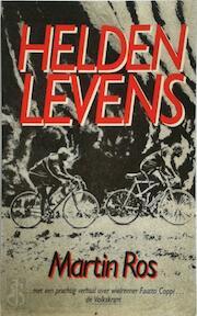 Heldenlevens - Martin Ros (ISBN 9789026951312)