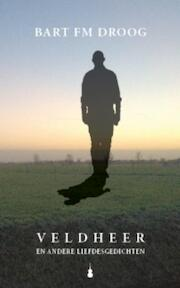 Veldheer - B.F.M Droog (ISBN 9789079432103)