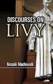 Discourses on Livy - Niccolo Machiavelli (ISBN 9780486461892)