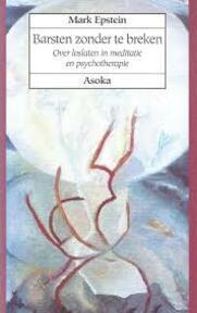 Barsten zonder te breken - M. Epstein (ISBN 9789056700126)