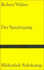 Der Spaziergang - Robert Walser