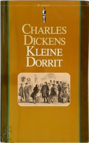 Kleine Dorrit - Charles Dickens, G. J. Werumeus Buning-Ensink, T. A. Birrell, J. M. Blom, 'Phiz' (ISBN 9789027491237)