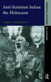 Anti-semitism Before the Holocaust - Albert S. Lindemann (ISBN 9780582369641)