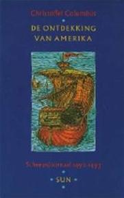De ontdekking van Amerika - Christoffel Columbus (ISBN 9789061683520)