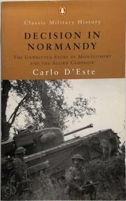 Decision in Normandy - Carlo D'este (ISBN 9780141390567)